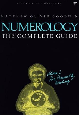 Numerology - The Complete Guide Volume 1 The Personality